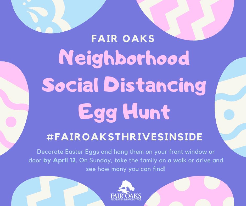 Fair Oaks Neighborhood Egg Hunt Opens in new window